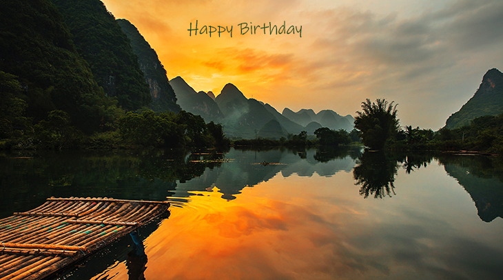 happy birthday wishes, birthday cards, birthday card pictures, famous birthdays, sunset, scenery, guilin, china, yulong river