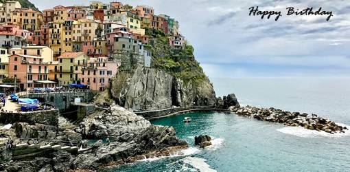 happy birthday wishes, birthday cards, birthday card pictures, famous birthdays, painted houses, buildings, manarola, cinque terre, italy, architecture