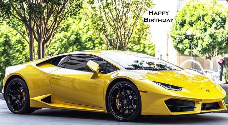 happy birthday wishes, birthday cards, birthday card pictures, famous birthdays, yellow car, sportscar, automobile,