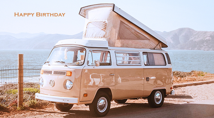 happy birthday wishes, birthday cards, birthday card pictures, famous birthdays, automobile, car, vw, volkswagen, camper, vintage, baker beach, san francisco