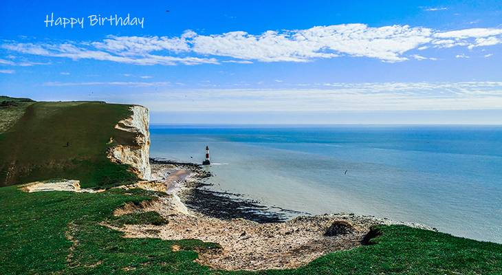 happy birthday wishes, birthday cards, birthday card pictures, famous birthdays, beachy head, white cliffs, eastbourne, scenery, ocean