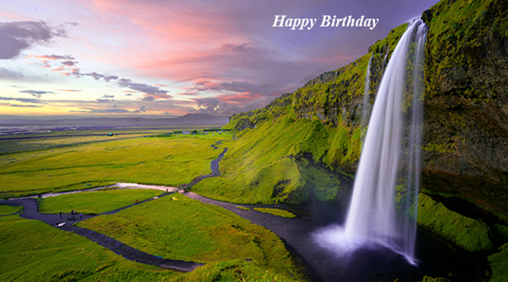 happy birthday wishes, birthday cards, birthday card pictures, famous birthdays, waterfall, sunset, green