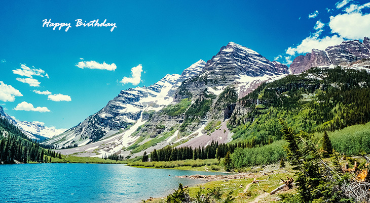 happy birthday wishes, birthday cards, birthday card pictures, famous birthdays, mountains, lake, clouds, maroon bells, aspen, colorado