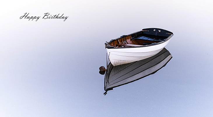 happy birthday wishes, birthday cards, birthday card pictures, famous birthdays, row boat, water, lake