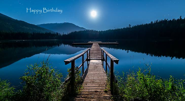 happy birthday wishes, birthday cards, birthday card pictures, famous birthdays, nature, scenery, moon, lost lake trail, whistler, british columbia