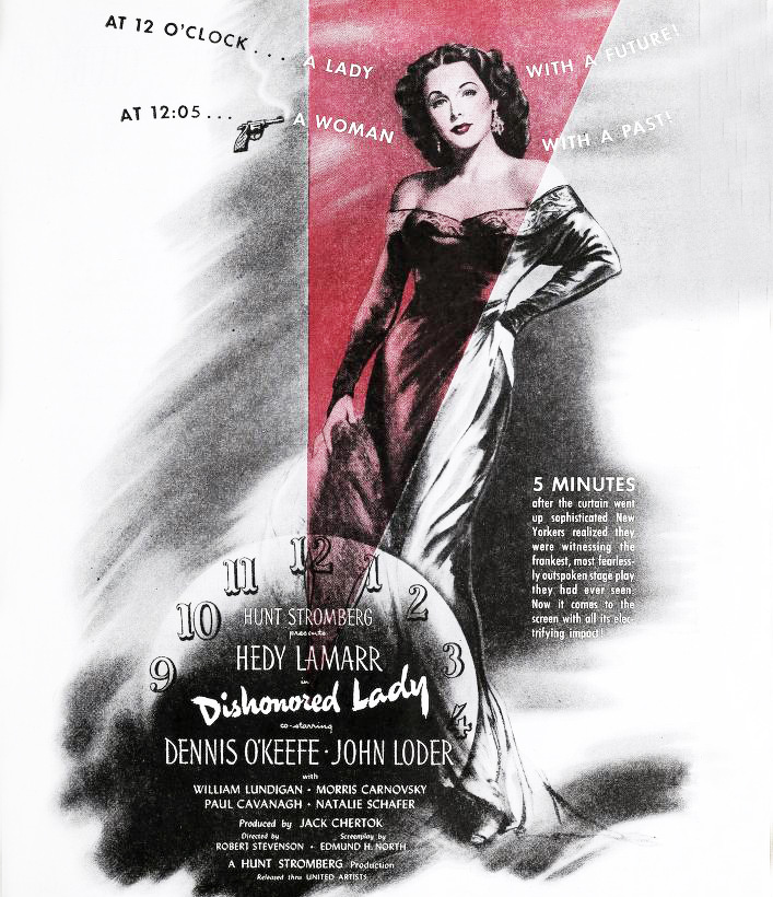 1947 movies, classic films, film noir, dishonored lady, film stars, actresses, hedy lamarr, movie ad