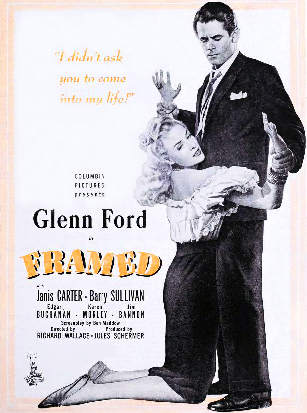 1947 movies, may 1947 film releases, film noir, classic movies, framed, american actors, glenn ford, movie stars, janis carter,