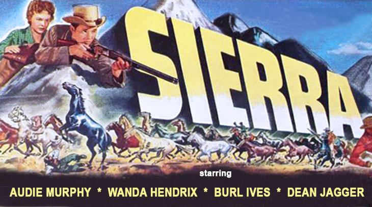 1950 movies, sierra, western films, audie murphy movies, wandra hendrix, movies filmed in utah,