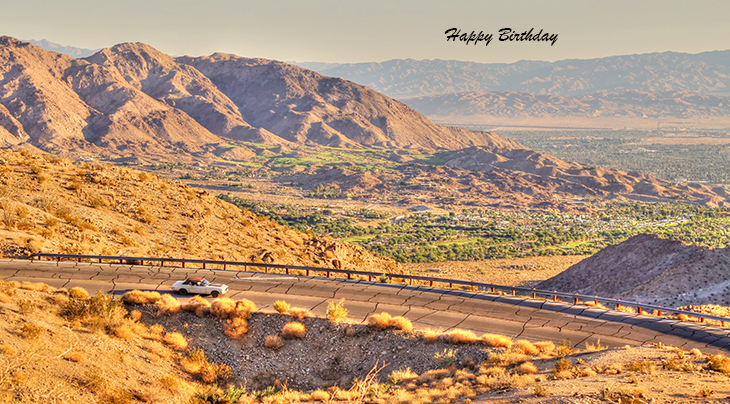 happy birthday wishes, birthday cards, birthday card pictures, famous birthdays, desert, scenery, palm springs, california, car, automobile, yellow