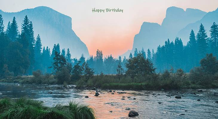 happy birthday wishes, birthday cards, birthday card pictures, famous birthdays, tunnel view, yosemite valley, fire, smoke, sunset, blue