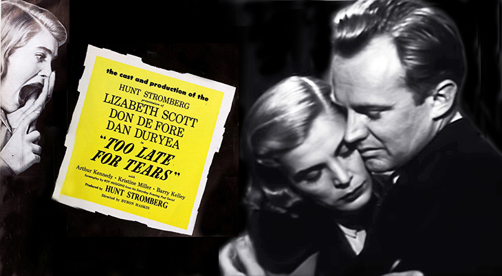 lizabeth scott, arthur kennedy, 1949, july, movie released, classic movies, film noir, crime drama, too late for tears, killer bait
