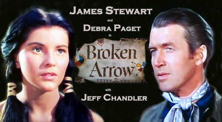 1950 films, classic movies, westerns, broken arrow, american actors, movie stars, james stewart, jimmy stewart, debra paget, actress