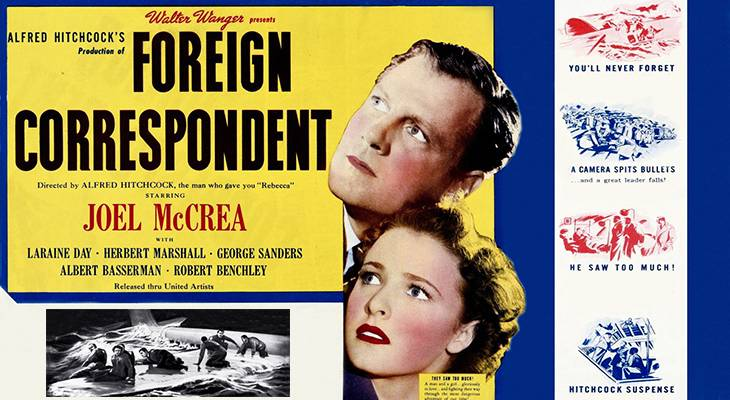 1940 august, classic films, world war ii, movies, alfred hitchcock films, foreign correspondent, american actors, joel mccrea, laraine day