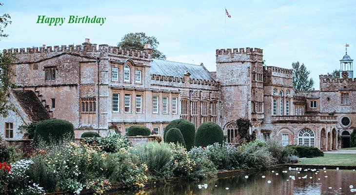 happy birthday wishes, birthday cards, birthday card pictures, famous birthdays, forde abbey, chard, england, historic, buildings, architecture, flowers, trees, gardens