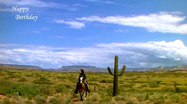 happy birthday wishes, birthday cards, birthday card pictures, famous birthdays, arizona, movies, broken arrow, horse, scenery, desert, blue sky