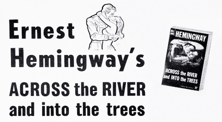 1950 september, books published, first publishing, across the river and into the trees, author, ernest hemingway, 1953 ad