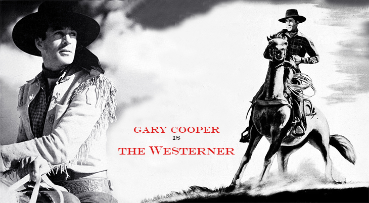 1940, classic movies, westerns, the westerner, american actors, film stars, gary cooper,