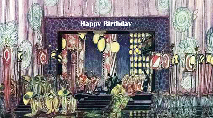 happy birthday wishes, birthday cards, birthday card pictures, famous birthdays, herman rosse, stage settings, art, painting, illustration