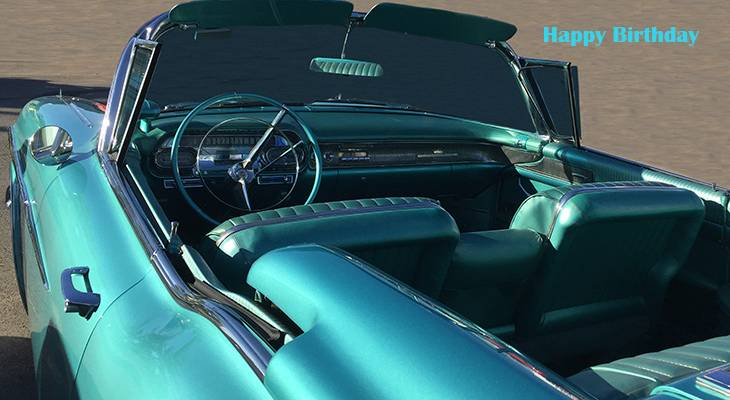 happy birthday wishes, birthday cards, birthday card pictures, famous birthdays, vintage, teal, blue, automobile, cadillac, old car, convertible