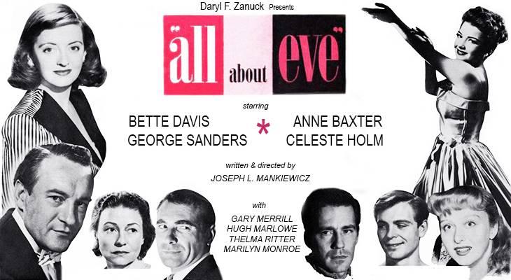 all about eve, 1950 movies, classic films, actors, movie stars, bette davis, anne baxter, george sanders, thelma ritter, gary merrill, hugh marlowe, gregory ratoff, celeste holm, daryl f zanuck, joseph l mankiewicz, director, producer