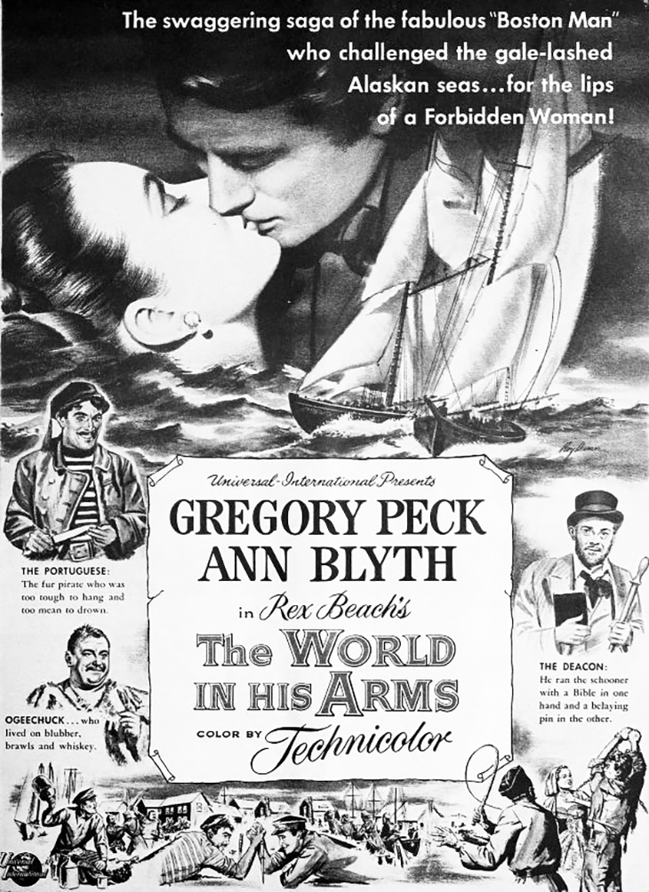 the world in his arms, 1952, classic movies, film stars, actors, gregory peck, ann blythe, anthony quinn, john mcintire, bill radovich, movie posters, sailing ship, author rex beach, universal films,
