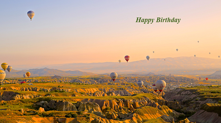 happy birthday wishes, birthday cards, birthday card pictures, famous birthdays, hot air balloons, cappadocia, turkey, nature, scenery, mountains
