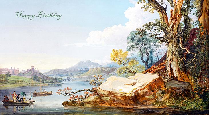 happy birthday wishes, birthday cards, birthday card pictures, famous birthdays, 1700s, painting, the river severn, shrewsbury, shropshite, england, paul sandby