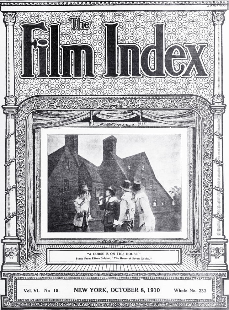 1910, silent movies, thrillers, gothic films, the house of the seven gables, american actress, mary fuller, edison films, the film daily, a p hoffman, illustrator