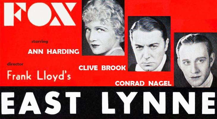 east lynne, 1931, classic movies, fox films, american actors, ann harding, clive brook, conrad nagel, directors, frank lloyd, screenplay, bradley king, tom barry,