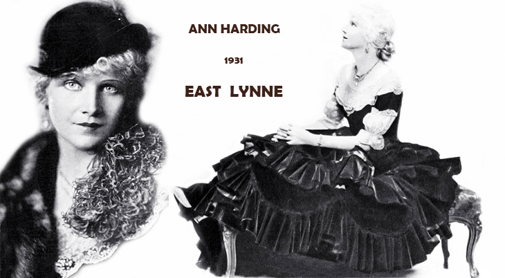 east lynne, 1931, classic movies, fox films, american actress, ann harding, movie star, historical costume, 1875, lady isabel dane,