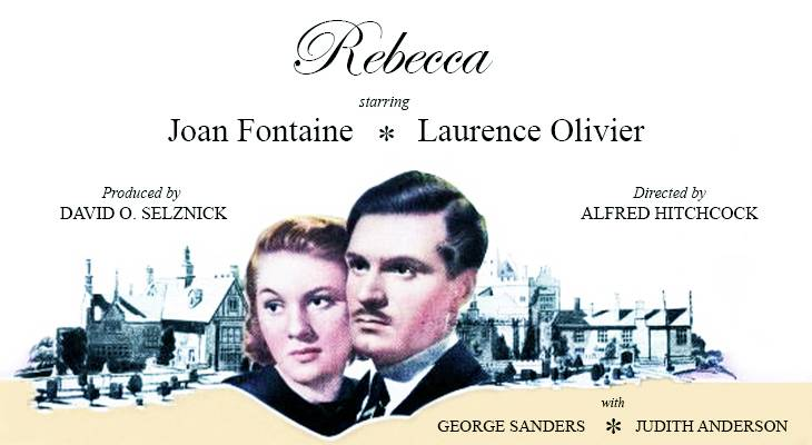 1940, april, classic movies, suspense films, alfred hitchcock movies, psychological thrillers, black and white cinematography, rebecca, actors, laurence olivier, actress, joan fontaine, film stars, producer, david o selznick, best picture,