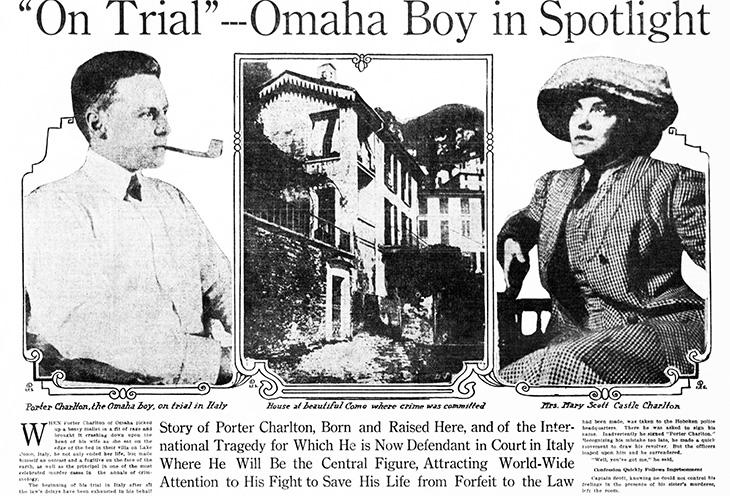porter charlton, american murderer, mary scott, mary castle, mrs neville castle, lake como, moltrasio, villa legnazzi, trunk murder, trial, 1915, newspaper headline, omaha sunday bee