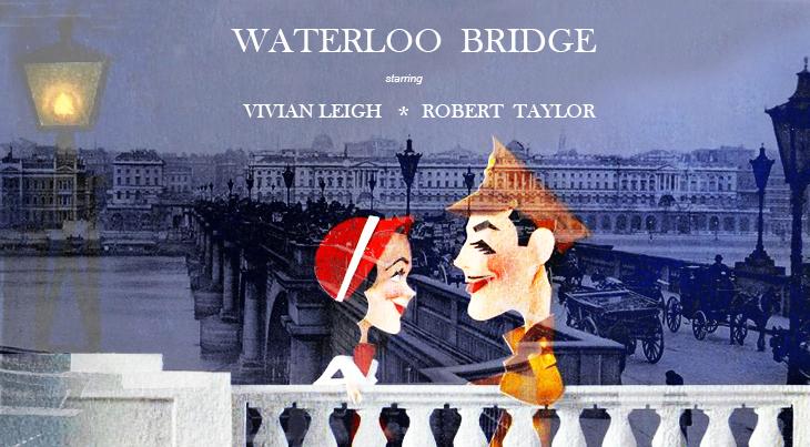 waterloo bridge, england, london, vivian leigh, british actress, academy award winners, american actor, robert taylor, movie stars, 1940 movies, wwi films, wwii, 1907