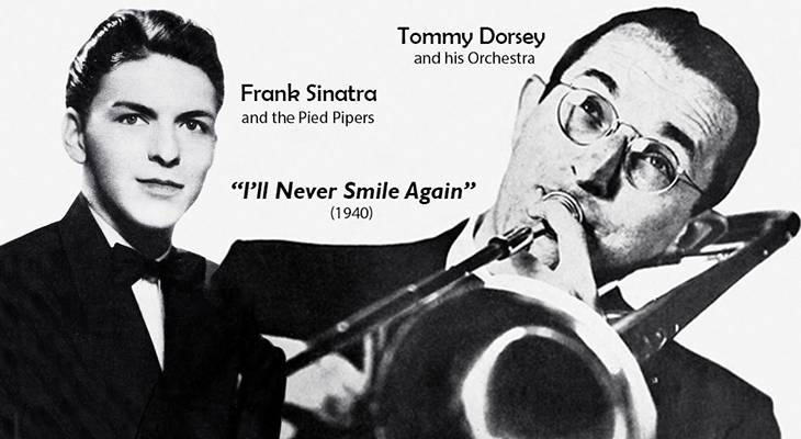 frank sinatra, american singer, 1941, 1940s, vocal groups, hall of fame, pied pipers, hit songs, ill never smile again, tommy dorsey, musician, saxaphonist, orchestra, big bands,
