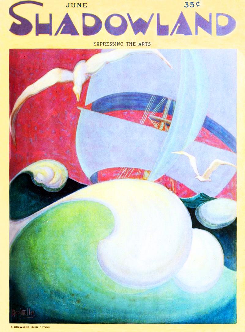 shadowland, magazine cover, art deco, paintings, watercolor, german american artist, a m hopfmuller, adolph m hopfmuller, brewster publications, 1923 june, ship, sails